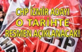 CHP İzmir Adayı kesin olarak o tarihte açıklanacak!