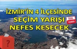 İzmir'in 4 büyük ilçesinde seçim yarışı...