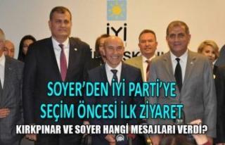 Soyer'den İYİ Parti'ye ziyaret! Zeybekci...