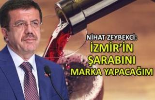 Zeybekci: İzmir'in şarabını uluslararası...