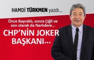 Hamdi Türkmen yazdı: CHP'nin joker başkanı