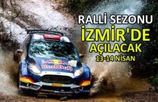 Ralli sezonu İzmir'de açılacak