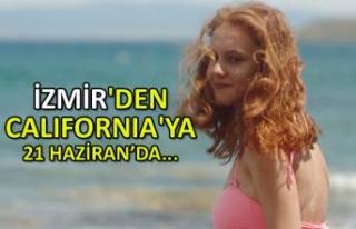 İzmir'denCalifornia'ya