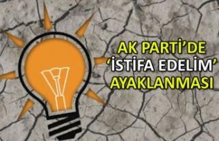 AK Parti'de 'istifa edelim' ayaklanması