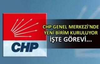 CHP Genel Merkezi'nde yeni birim kuruluyor