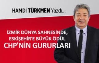 İzmir dünya sahnesinde, Eskişehir'e büyük...
