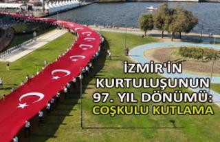 İzmir'in kurtuluşunun 97. yıl dönümü: Coşkulu...