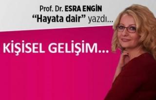 Prof. Dr. Esra Engin yazdı: Kişisel gelişim...