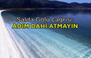 Salda Gölü çağrısı: Adım dahi atmayın
