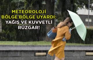 Meteoroloji bölge bölge uyardı: Yağış ve kuvvetli...