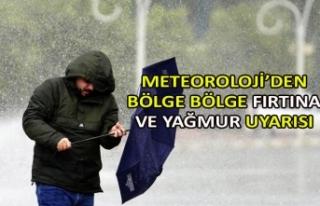 Meteoroloji'den bölge bölge fırtına ve yağmur...