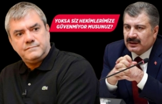 Yılmaz Özdil, Sağlık Bakanı Fahrettin Koca'ya...