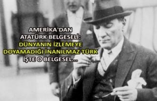 Amerika'dan Atatürk belgeseli: Dünyanın izlemeye...
