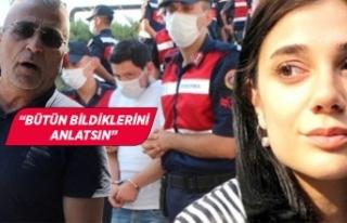 Pınar Gültekin'in babasından çağrı