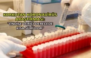 """Korkutan koronavirüs araştırması: """"Endişe..."""