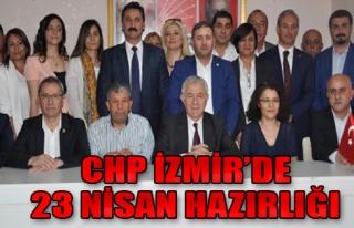 CHP İzmir, 23 Nisan'a Hazırlanıyor