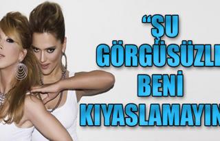 Hande Yener: 'Şu Görgüsüzle Beni Kıyaslamayın!'