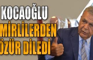 Başkan Kocaoğlu İzmirlilerden Özür Diledi