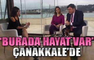 'Burada Hayat Var' Çanakkale'de