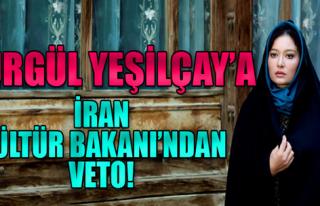 İran'da Nurgül Yeşilçay Kavgası!