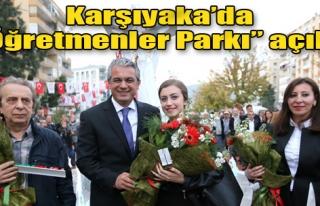 Karşıyaka'da 'Öğretmenler Parkı' Açıldı