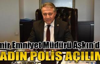 İzmir Emniyet Müdürü Aşkın'dan Kadın Polis...