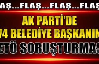 AK Parti'de 874 Belediye Başkanına FETÖ Soruşturması