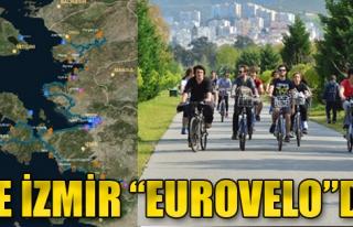 Ve İzmir 'EuroVelo'da