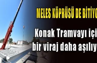 Meles Köprüsü de bitiyor
