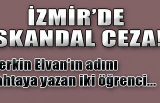 İzmir'de Skandal Ceza!
