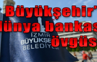 Büyükşehir'e Dünya Bankası Övgüsü
