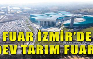 İzmir Bu Kez Tarım Dünyasını Ağırlayacak
