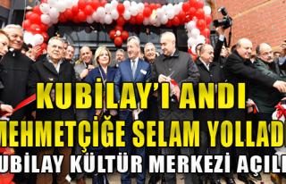 Kubilay Kültür Merkezi Açıldı