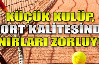 Küçük Kulüp, Teniste Çıtayı Zirveye Taşıyor