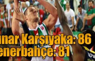 Pınar Karşıyaka-Fenerbahçe: 86-81