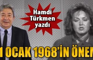 31 Ocak 1968'in Önemi!..