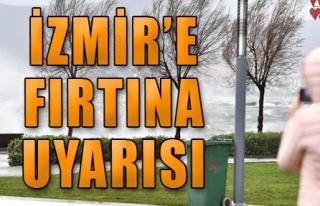 İzmir'e fırtına geliyor