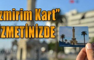 'İzmirim Kart' Hizmetinizde