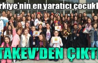 Türkiye'nin En Yaratıcı Çocukları TAKEV'den Çıktı
