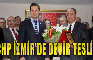 CHP İzmir'de Devir Teslim