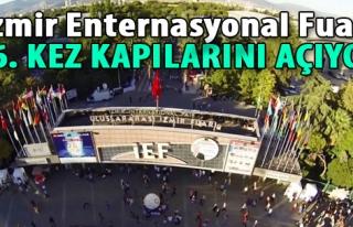 İzmir Enternasyonal Fuarı 86. Kez Kapılarını...