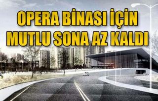 Kocaoğlu'ndan Opera Binası Müjdesi