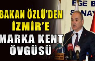 'İzmir Stratejik Bir Şehir'