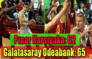 P.Karşıyaka:62 - Galatasaray:65