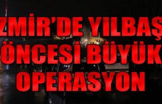 İzmir'de, Yılbaşı Öncesi 1500 Polisin Katılımıyla...