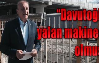 'Davutoğlu Yalan Makinesi Olmuş'