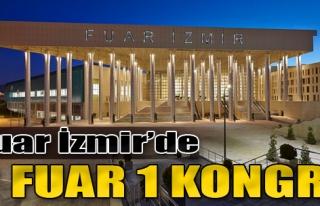 Fuar İzmir'de 2 Fuar 1 Kongre