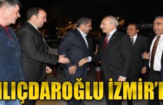 CHP Genel Başkanı Kemal Kılıçdaroğlu İzmir'de