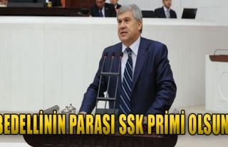 'Bedellinin Parası SSk Primi Olsun'