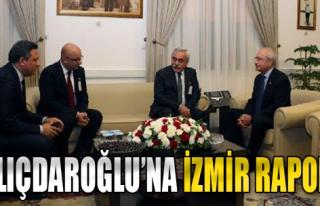 Kılıçdaroğlu'na İzmir Raporu